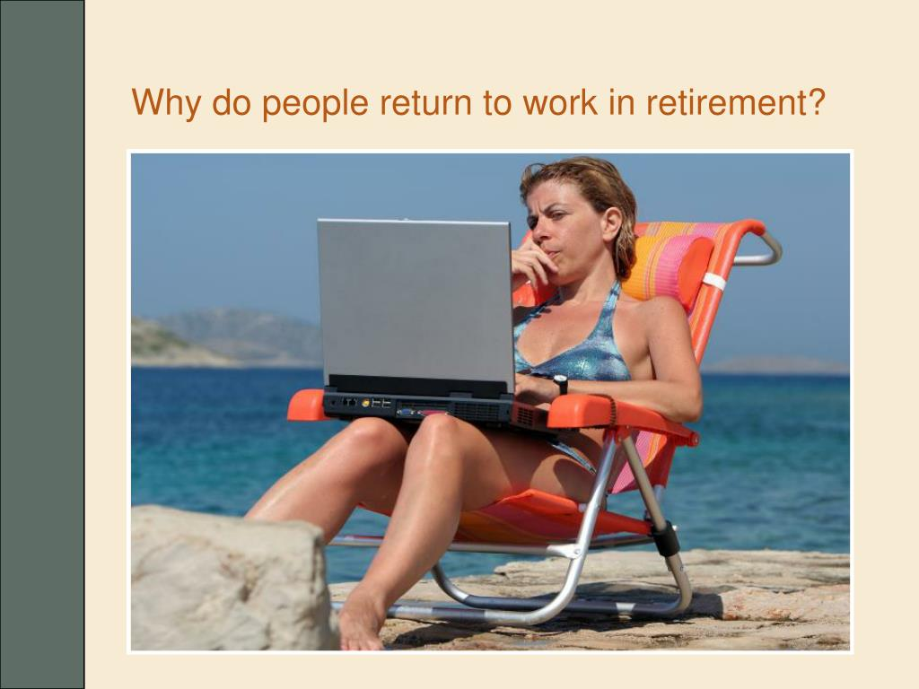 Why do people return to work in retirement?
