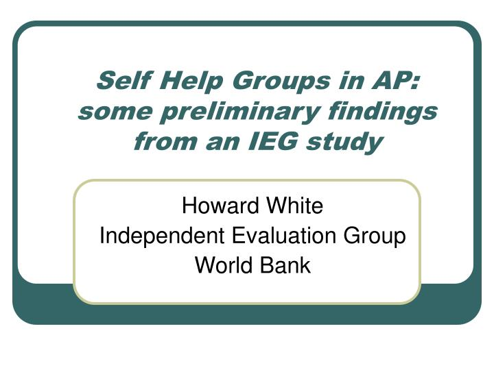 self help groups in ap some preliminary findings from an ieg study n.