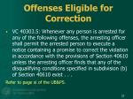 offenses eligible for correction