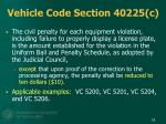 vehicle code section 40225 c