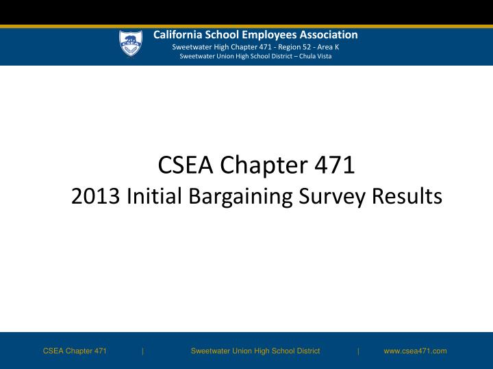 csea chapter 471 2013 initial bargaining survey results n.