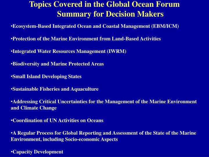Topics Covered in the Global Ocean Forum Summary for Decision Makers