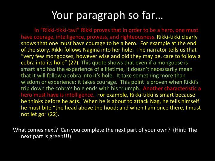 Your paragraph so far…