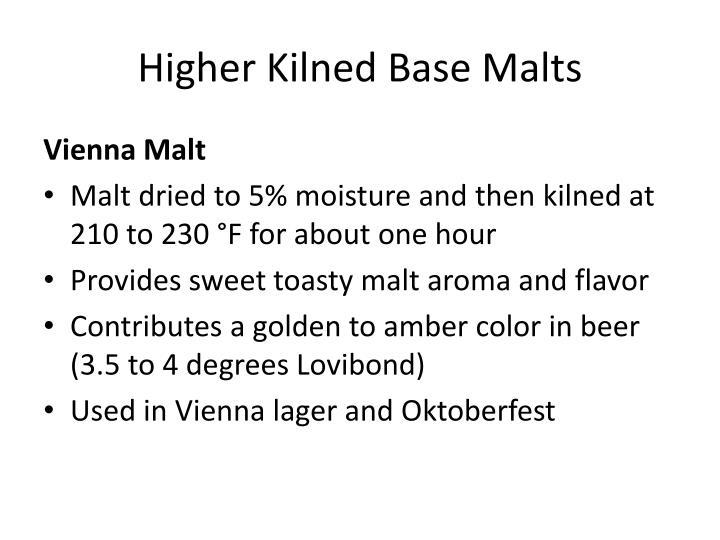 Higher Kilned Base Malts