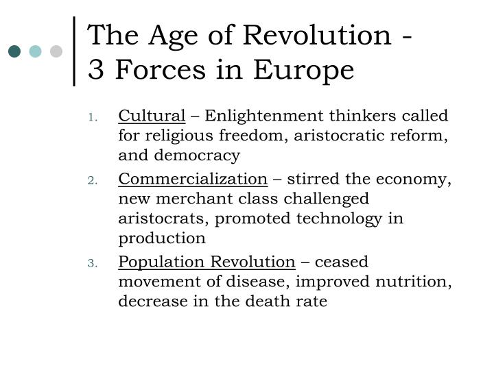 The age of revolution 3 forces in europe