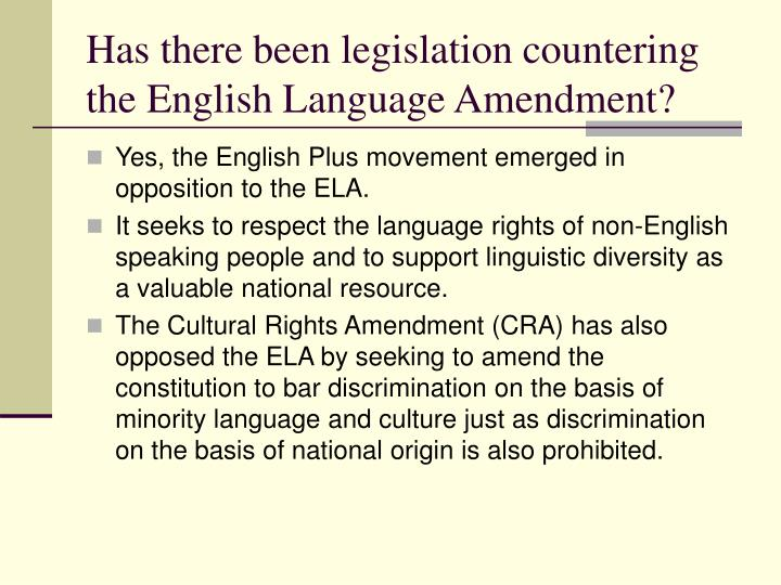 Has there been legislation countering the English Language Amendment?