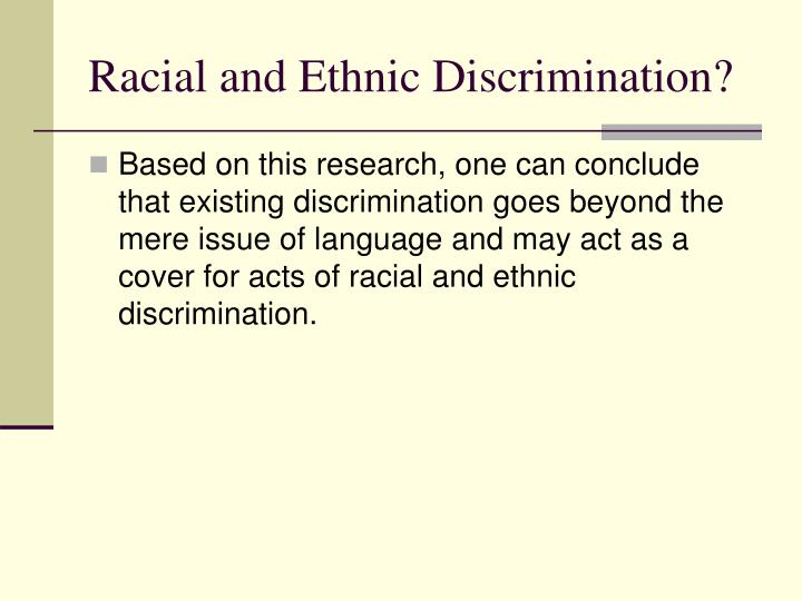Racial and Ethnic Discrimination?