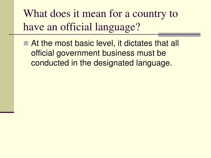 What does it mean for a country to have an official language