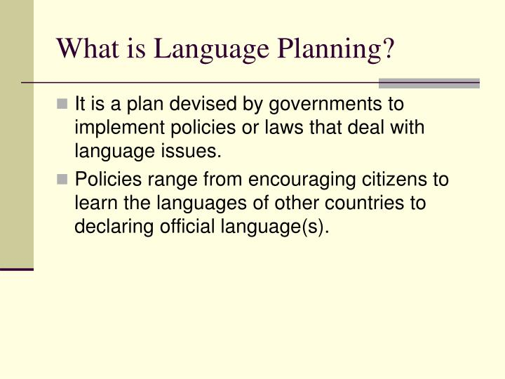What is Language Planning?