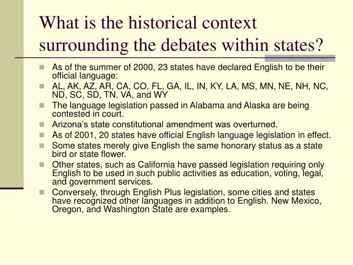 What is the historical context surrounding the debates within states?