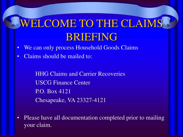 Welcome to the claims briefing