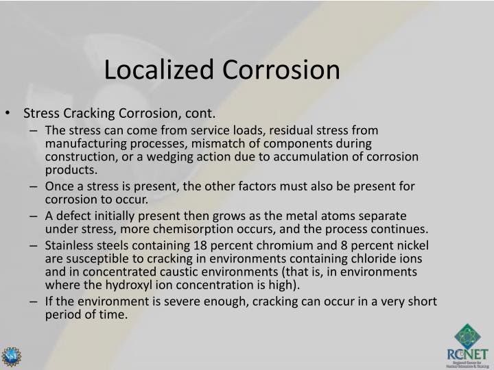 Stress Cracking Corrosion, cont.