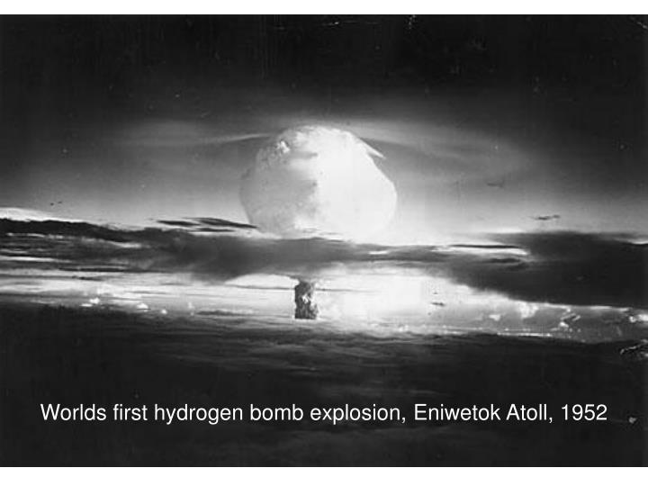 Worlds first hydrogen bomb explosion, Eniwetok Atoll, 1952