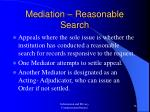 mediation reasonable search