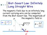 biot savart law infinitely long straight wire
