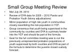 small group meeting review