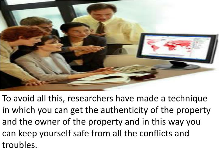 To avoid all this, researchers have made a technique in which you can get the authenticity of the pr...