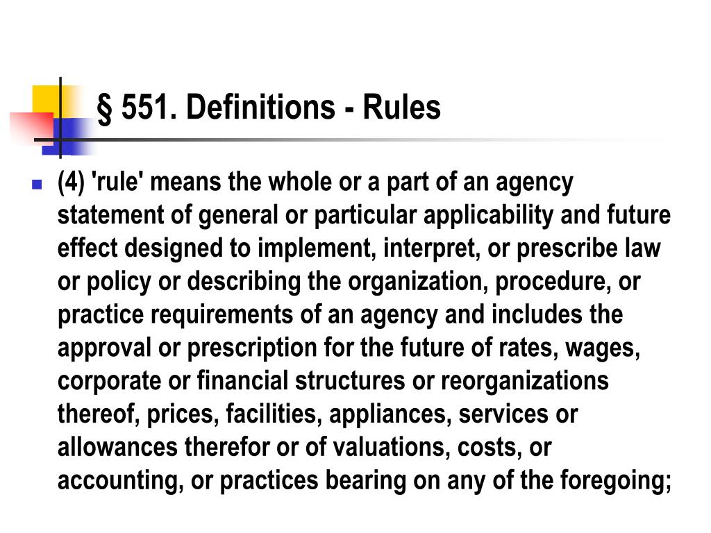 § 551. Definitions - Rules