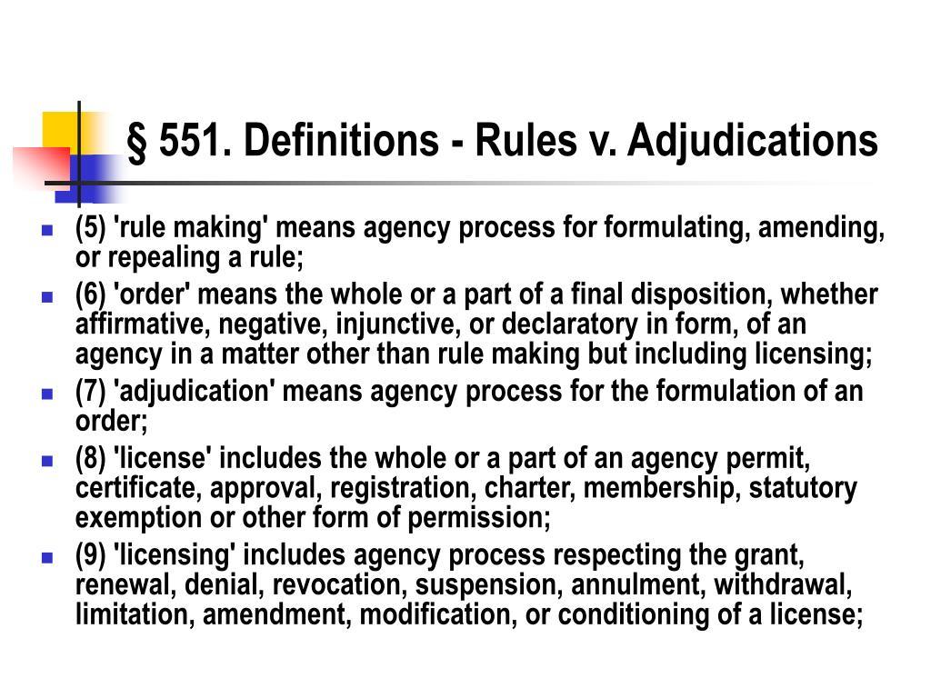 § 551. Definitions - Rules v. Adjudications
