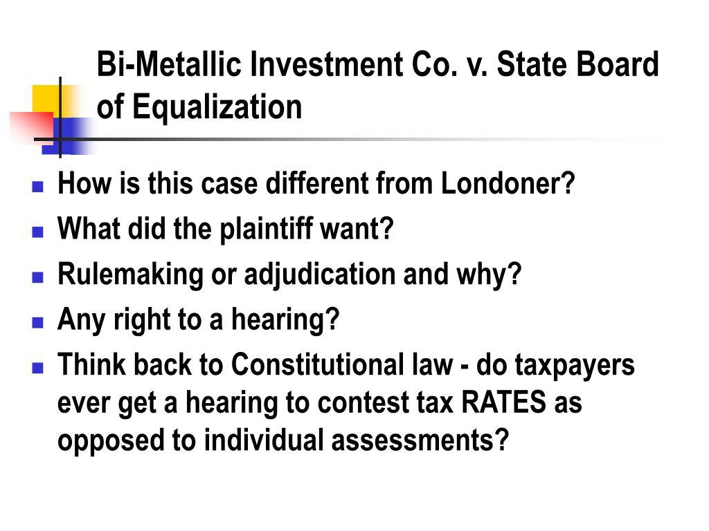 Bi-Metallic Investment Co. v. State Board of Equalization