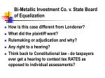 bi metallic investment co v state board of equalization