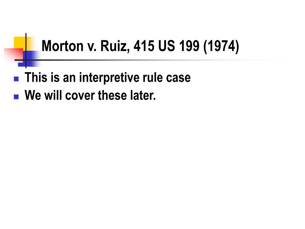 Morton v. Ruiz, 415 US 199 (1974)