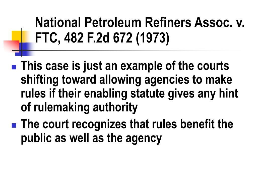 National Petroleum Refiners Assoc. v. FTC, 482 F.2d 672 (1973)