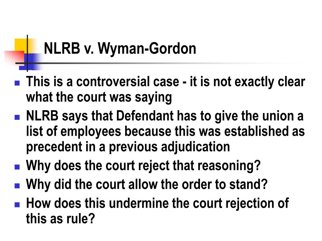 NLRB v. Wyman-Gordon