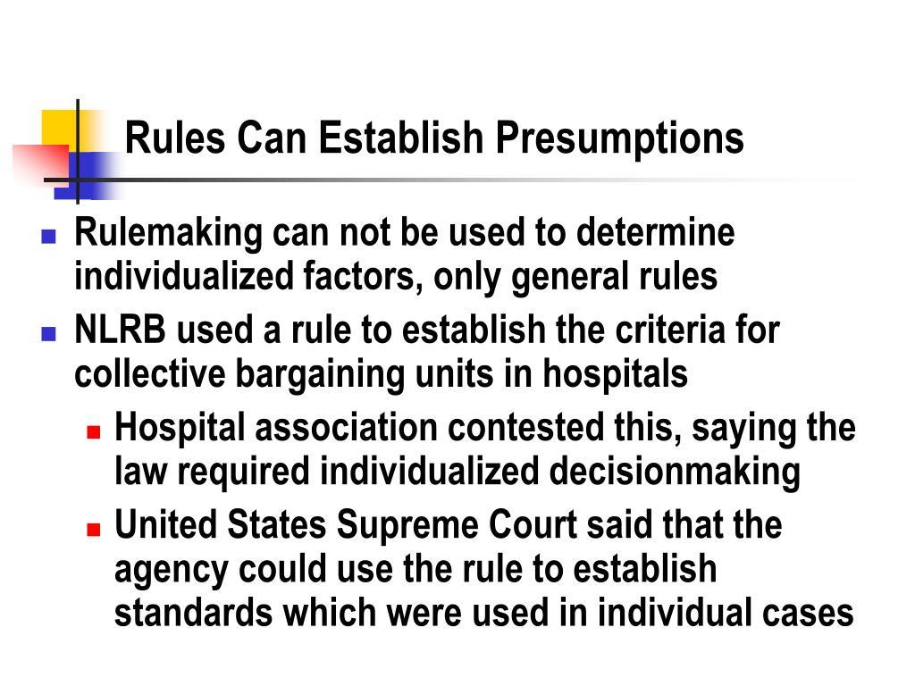 Rules Can Establish Presumptions
