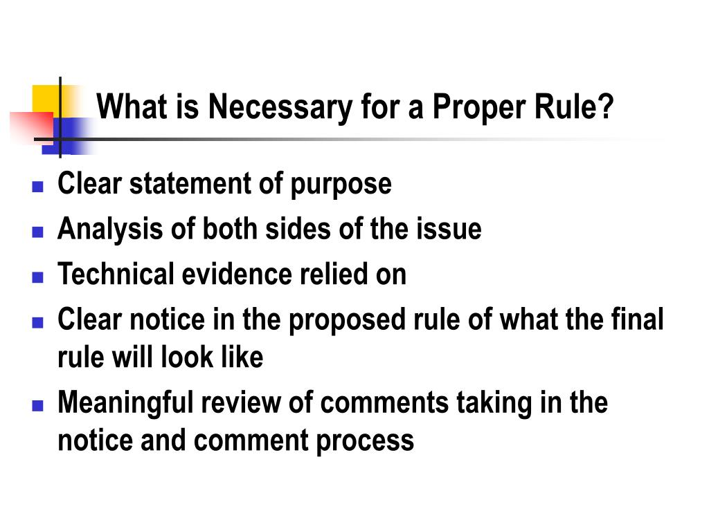 What is Necessary for a Proper Rule?