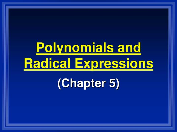 polynomials and radical expressions n.