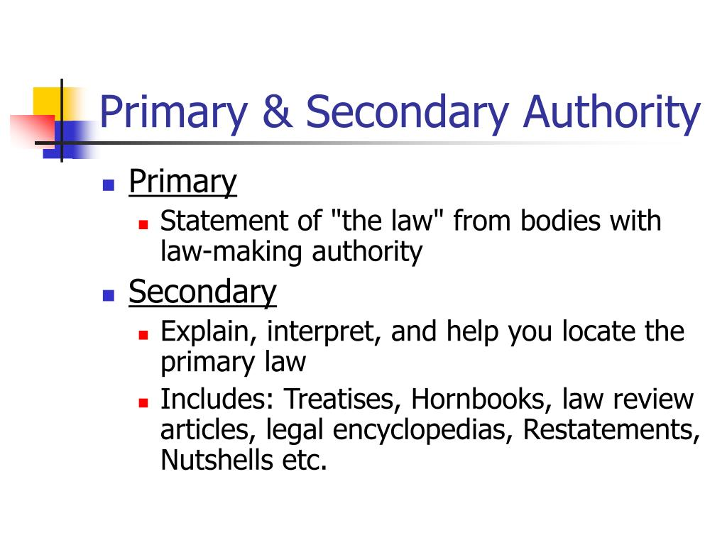 Primary & Secondary Authority