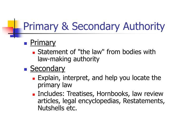 Primary secondary authority