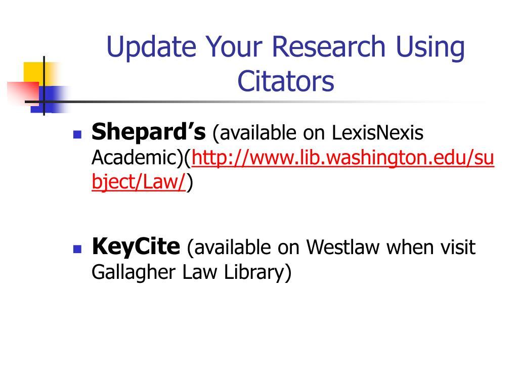 Update Your Research Using Citators