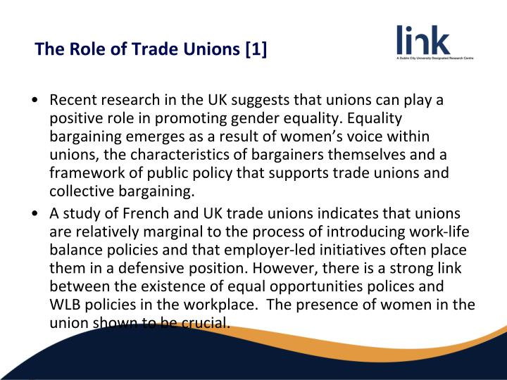 role of trade unions in national Learn about the benefits and features of unions in the workplace the union's role of looking into  national employment standards  the role of unions.