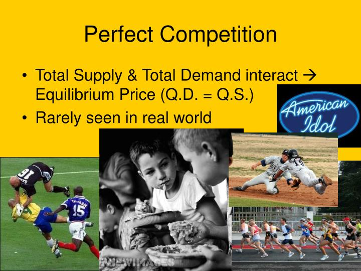 features of perfect competition Definition: perfect competition describes a market structure where competition is at its greatest possible level to make it more clear, a market which exhibits the following characteristics in its structure is said to show perfect competition: 1 large number of buyers and sellers 2 homogenous.