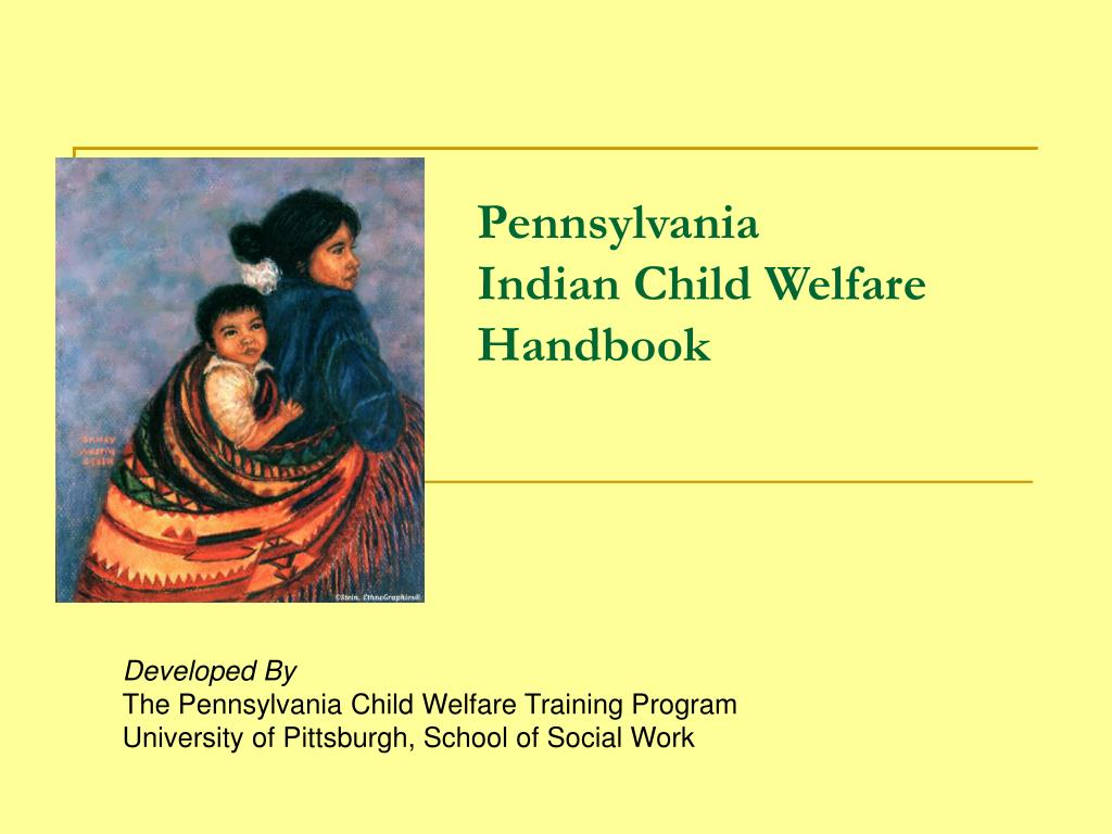 pennsylvania indian child welfare handbook l.
