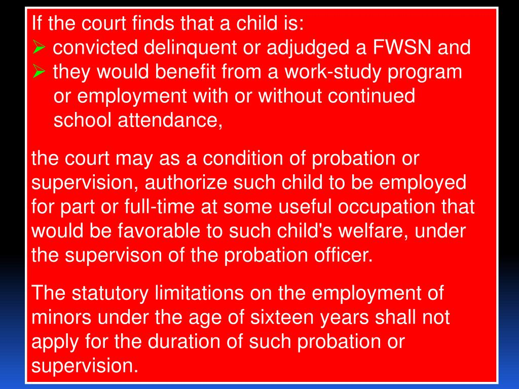 If the court finds that a child is: