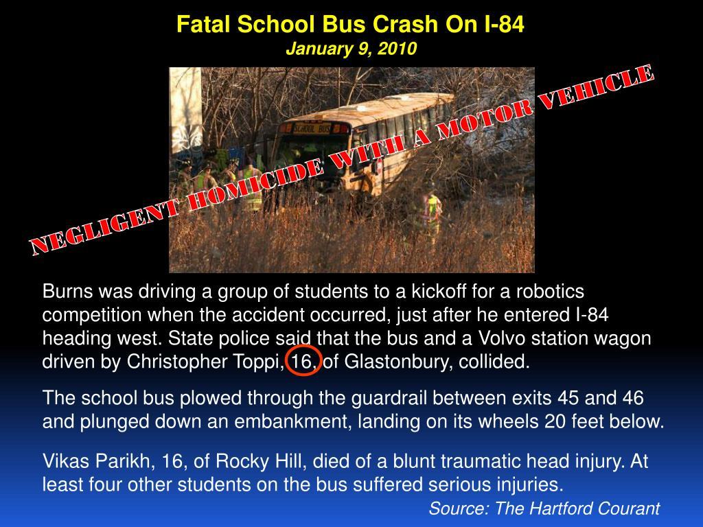 Fatal School Bus Crash On I-84