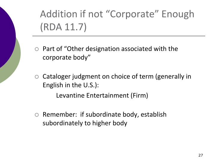 """Addition if not """"Corporate"""" Enough"""