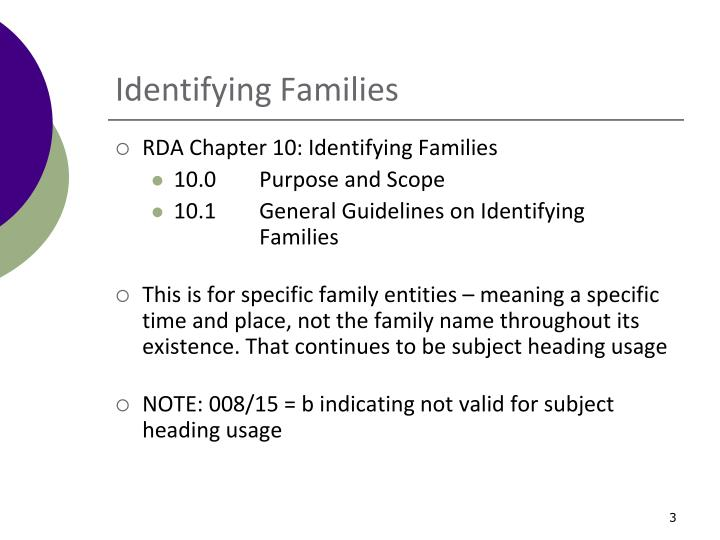 Identifying families