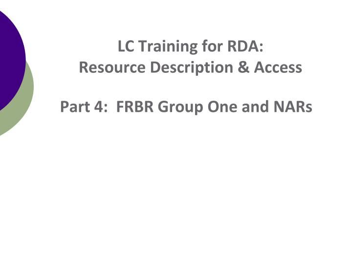 LC Training for RDA: