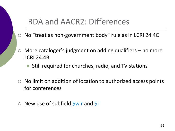 RDA and AACR2: Differences