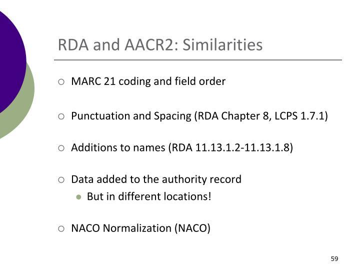 RDA and AACR2: Similarities
