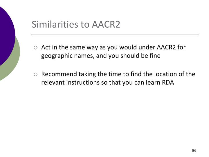 Similarities to AACR2