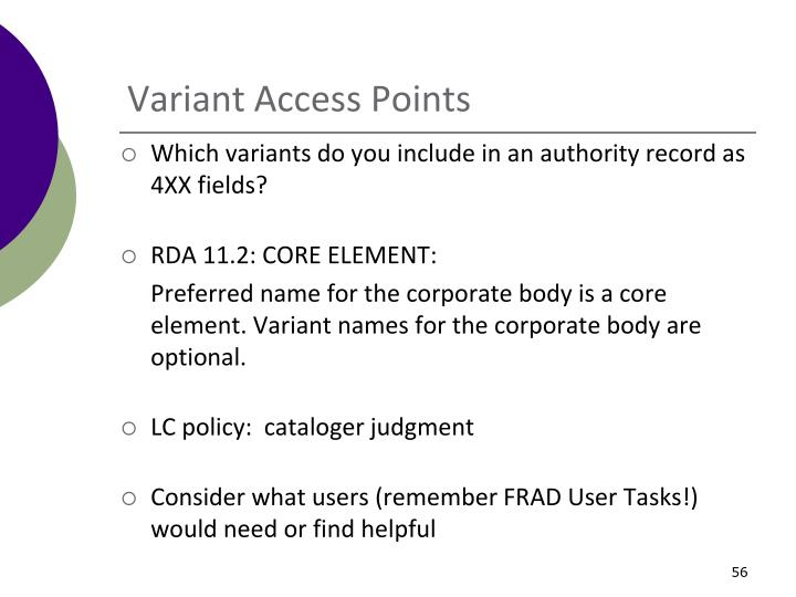 Variant Access Points