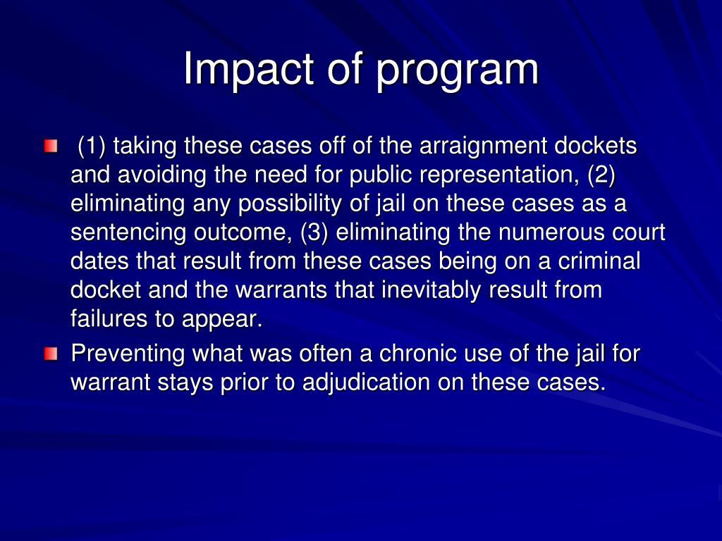Impact of program