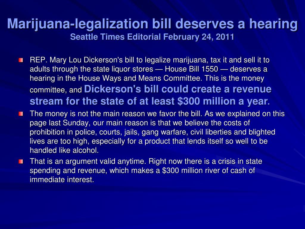 Marijuana-legalization bill deserves a hearing