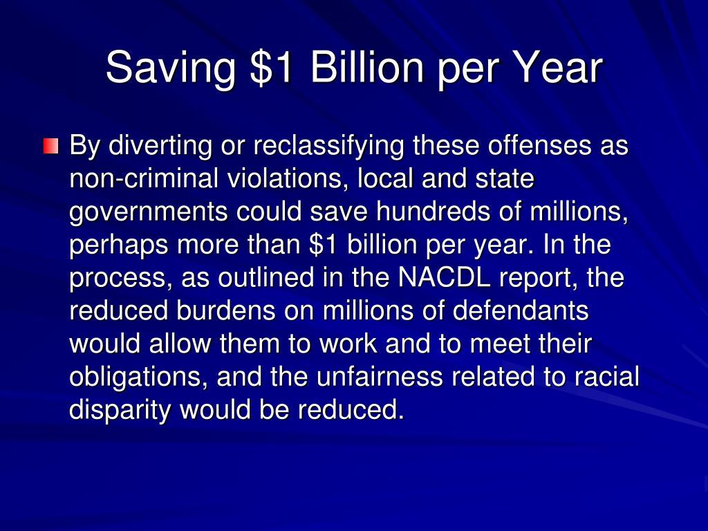 Saving $1 Billion per Year