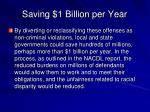 saving 1 billion per year